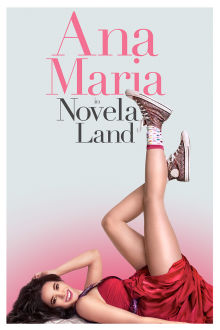Ana Maria in Novela Land The Movie