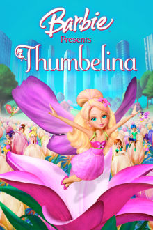 Barbie: Presents Thumbelina The Movie