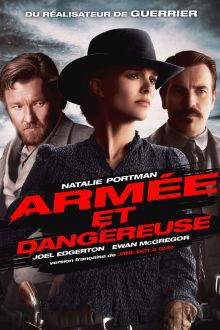 Armée et dangereuse The Movie