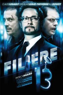 Filière 13 The Movie
