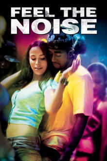 Feel The Noise The Movie