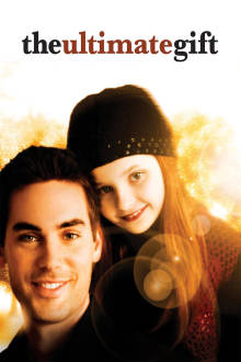 Ultimate Gift The Movie