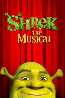Shrek The Musical The Movie
