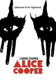 Super Duper Alice Cooper The Movie