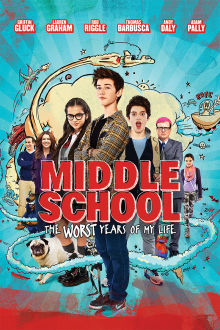 Middle School: The Worst Years Of My Life The Movie