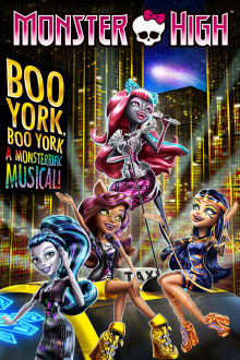 Monster High: Boo York, Boo York The Movie