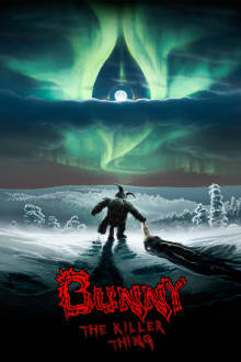 Bunny The Killer Thing The Movie