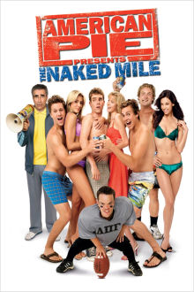American Pie Presents The Naked Mile The Movie