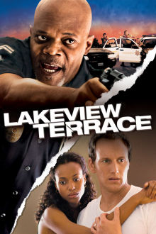 Lakeview Terrace The Movie