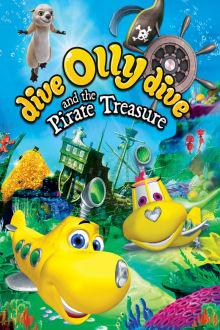 Dive Olly Dive and the Pirate Treasures The Movie