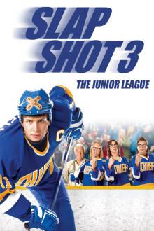 Slap Shot 3: The Junior League The Movie