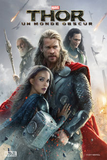 Thor : Un monde obscur The Movie