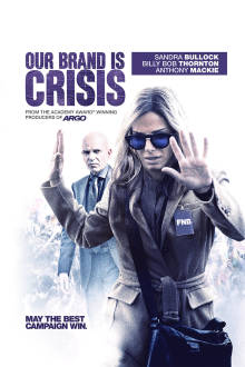 Our Brand Is Crisis The Movie