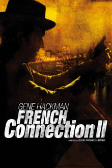 French Connection II The Movie