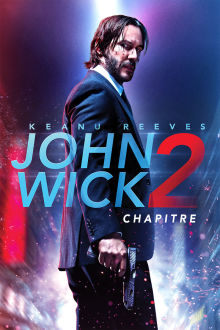 John Wick: Chapter 2 (VF) The Movie