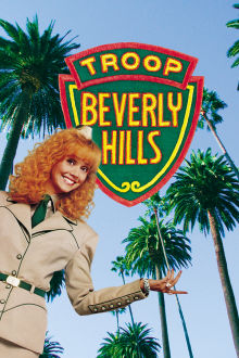 Troop Beverly Hills The Movie