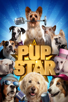 Pup Star The Movie