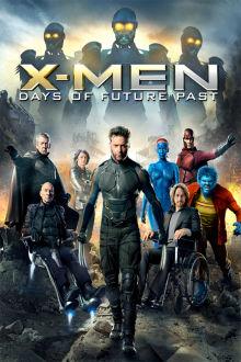 X-Men: Days of Future Past The Movie