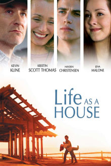 Life As A House The Movie