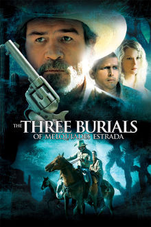 The Three Burials of Melquiades Estrada The Movie