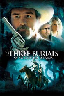 The Three Burials of Melquiades Estrada The Movie
