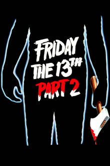 Friday the 13th: Part 2 The Movie