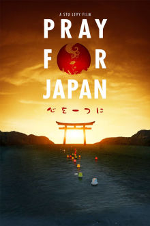 Pray For Japan The Movie
