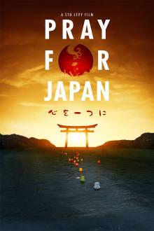 Pray For Japan The Movie