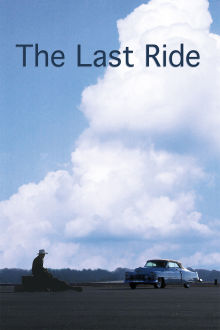 Last Ride The Movie
