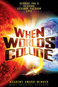 When Worlds Collide The Movie