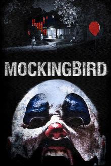Mockingbird (VF) The Movie