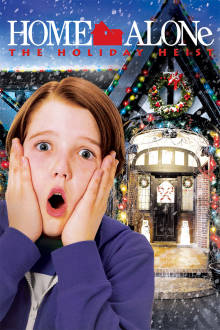Home Alone: The Holiday Heist The Movie