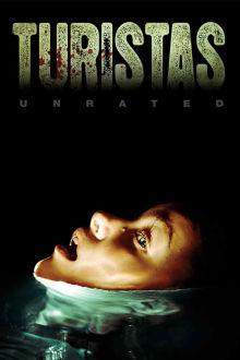Turistas (Unrated) The Movie
