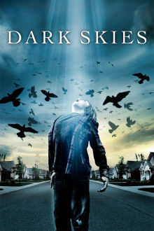 Dark Skies The Movie