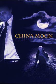 China Moon The Movie