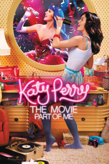 Katy Perry The Movie: Part of Me The Movie