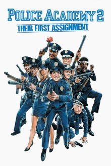 Police Academy 2: Their First Assignment The Movie
