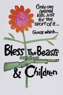 Bless The Beasts & Children The Movie