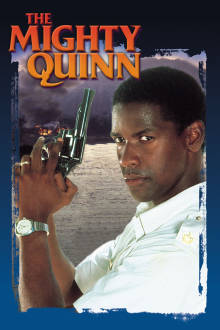 The Mighty Quinn The Movie
