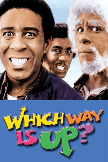 Which Way Is Up? The Movie