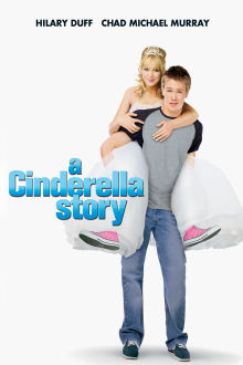 A Cinderella Story The Movie