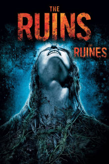Les ruines The Movie