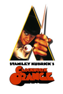 A Clockwork Orange The Movie