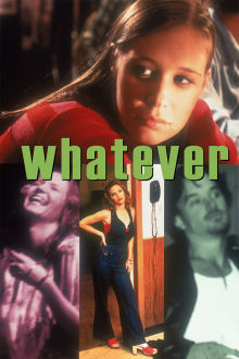Whatever The Movie