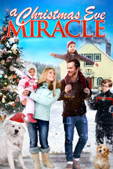 A Christmas Eve Miracle The Movie
