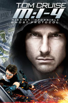 Mission: Impossible Ghost Protocol The Movie