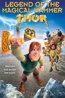 Thor: Legend of the Magical Hammer The Movie