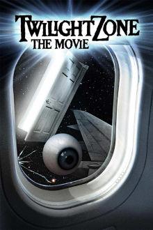Twilight Zone - the Movie The Movie