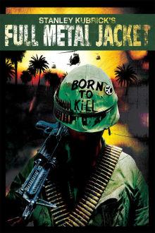 Full Metal Jacket The Movie