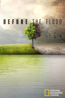 Before The Flood The Movie